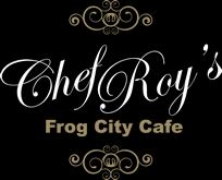 Chef Roy's Frog City Cafe