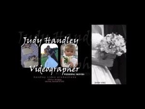 Judy Handley, Videographer
