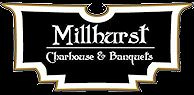 The Millhurst Charhouse and Banquets