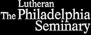 The Lutheran Theological Seminary At Philadelphia