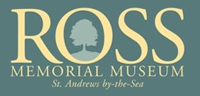 Ross Memorial Museum St. Andrews