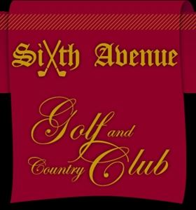 Sixth Avenue Golf & Country Club