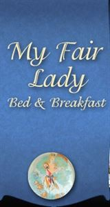 My Fair Lady Bed & Breakfast