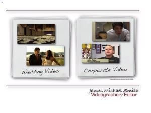 James Michael Smith Videography