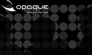 Opaque Dining In The Dark