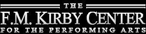 F M Kirby Center