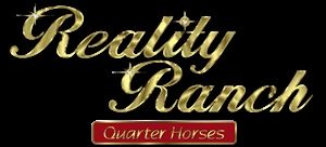 Reality Ranch Quarter Horses