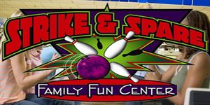 Strike and Spare Family FUN Center