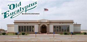 OLD Eucalyptus Schoolhouse