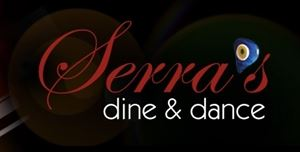 Serra's Dine & Dance