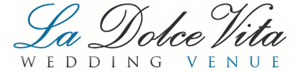 La Dolce Vita Wedding Venue