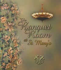 The Banquet Room at St. Mary's