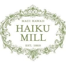 Haiku Mill ~ Maui, Hawaii