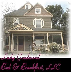 Lady Goodwood Bed & Breakfast LLC