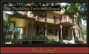 The Thaddeus Twitchell House