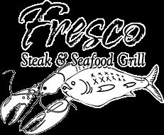 Fresco Steak & Seafood Grill