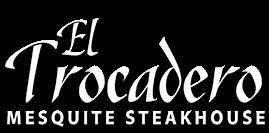 El Trocadero Mesquite Steakhouse