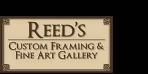 Reed's Custom Framing & Fine Art Gallery