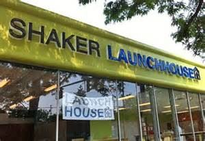 Shaker LaunchHouse