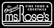 Ms. Rose's Fine Food & Cocktails
