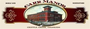 Carr Manor Cripple Creek