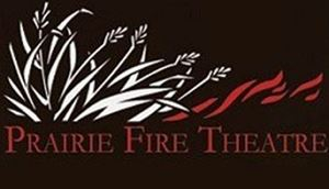 Prairie Fire Theatre