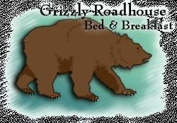 Grizzly Roadhouse Bed & Breakfast